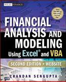 Financial Analysis and Modeling Using Excel and VBA, Chandan Sengupta, 047027560X