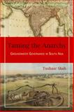 Taming the Anarchy, Tushaar Shah, 1933115602