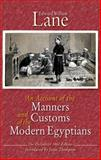 An Account of the Manners and Customs of the Modern Egyptians, Edward William Lane, 9774165608