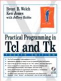 Practical Programming in TCL and TK, Welch, Brent B. and Hobbs, Jeffrey, 0130385603