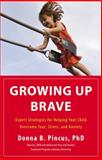 Growing up Brave, Donna B. Pincus, 0316125601