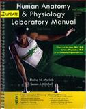 Human Anatomy and Physiology Laboratory Manual, Main Version, Update, Marieb, Elaine N. and Mitchell, Susan J., 0321765605