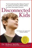 Disconnected Kids, Robert Melillo, 0399535608