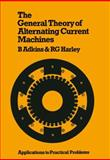 The General Theory of Alternating Current Machines, B. Adkins and R. G. Harley, 0412155605