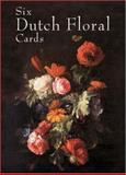 Six Dutch Floral Cards, , 0486415600