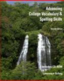 Advancing College Vocabulary and Spelling Skills, Scheg, Lawrence, 0974275603