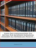 Ueber das # Anaximanders, Friedrich Ltze and Friedrich Lütze, 1147735603