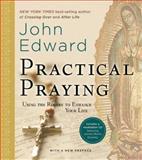 Practical Praying, John Edward, 1402775601