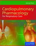 Cardiopulmonary Pharmacology for Respiratory Care 1st Edition