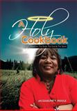 A Holy Cookbook, Jacqueline F. Riddle, 1483655601
