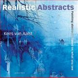 Realistic Abstracts, Kees van Aalst, 1844485609