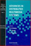 Advances in Distributed Multimedia Systems, Chang, S. K. and Znati, T., 9810235607