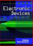 Electronic Devices : A Design Approach, Aminian, Ali and Kazimierczuk, Marian K., 0130135607