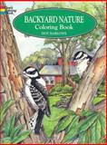 Backyard Nature Coloring Book, Dot Barlowe, 0486405605