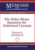 The Kohn-Sham Equation for Deformed Crystals, E. Weinan and Jianfeng Lu, 0821875604