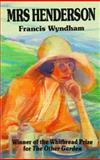 Mrs. Henderson, Francis Wyndham, 0918825601