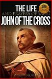 The Life and Prayers of Saint John of the Cross, Wyatt North, 1492865605