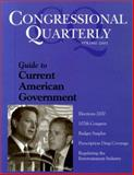 Guide to Current American Government : Spring 2001, CQ Editors, 1568025602