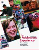 The Adolescent Experience, Gullotta, Thomas P. and Adams, Gerald R., 0123055601