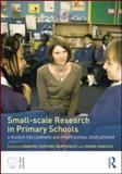 Small-Scale Research in Primary Schools : A Reader for Learning and Professional Development, , 0415585600