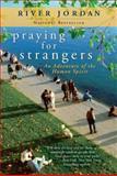 Praying for Strangers, River Jordan, 0425245608