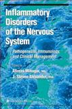 Inflammatory Disorders of the Nervous System : Pathogenesis, Immunology, and Clinical Management, , 1617375608