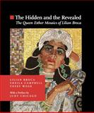 The Hidden and the Revealed, Lilian Broca and Sheila D. Campbell, 9652295604