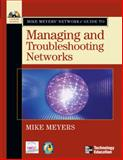 Mike Meyers' Network+ Guide to Managing and Troubleshooting Networks, Meyers, Michael, 0072255609