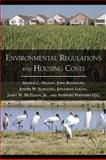 Environmental Regulations and Housing Costs, Arthur C. Nelson and Jonathan Logan, 1597265608