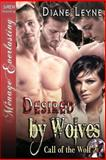 Desired by Wolves, Diane Leyne, 1627405607