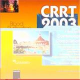 CRRT 2003 - A Multimedia Conference Compilation : Including Abstracts of the 1st to 8th International Conferences on Continuous Renal Replacement Therapies, San Diego, Calif., 1995-2003, , 3805575602