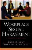Workplace Sexual Harassment, Levy, Anne and Paludi, Michele Antoinette, 013041560X