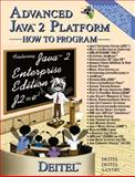 Advanced Java(Tm) 2 Platform, Deitel, Harvey M. and Deitel, Paul J., 0130895601