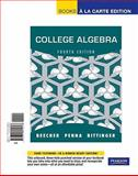 College Algebra, Books a la Carte Edition, Beecher, Judith A. and Penna, Judith A., 0321725603