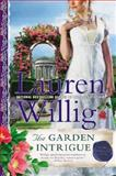 The Garden Intrigue, Lauren Willig, 0451415604