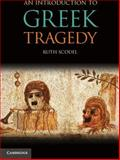An Introduction to Greek Tragedy 9780521705608
