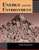Energy and the Environment, Goldstein, Fredric R., 0787295604