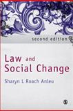 Law and Social Change, Anleu, Sharyn L. Roach, 1412945607
