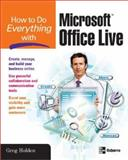 How to Do Everything with Microsoft Office Live, Holden, Greg, 0071485600