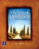 A Sense of Wonder : Reading and Writing Through Literature, Preston, Bill, 0130405604