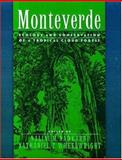 Monteverde : Ecology and Conservation of a Tropical Cloud Forest, , 019509560X