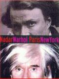 Nadar/Warhol, Gordon Baldwin and Judith Keller, 0892365609
