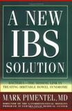 A New Ibs Solution, Mark Pimentel, 0977435601