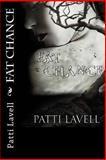 Fat Chance, Patti Lavell, 1492995606