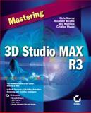 Mastering 3D Studio Max R3, Murray, Chris and Bicalho, Alexander, 0782125611