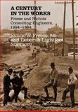 A Century in the Works, Simon W. Freese and Deborah Lightfoot Sizemore, 0890965617