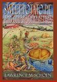 Sweet Potato Pie and Other Surrealities, Lawrence M. Schoen, 0982725612