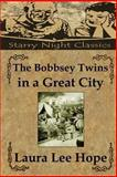 The Bobbsey Twins in a Great City, Laura Hope, 1490425616