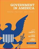 Government in America : People, Politics, and Policy, 2012 Election Edition, Edwards, George C., III and Wattenberg, Martin P., 0205865615