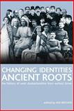 Changing Identities, Ancient Roots : The History of West Dunbartonshire from Earliest Times, Brown, Ian, 0748625615